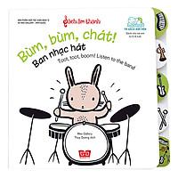 Sách Âm Thanh - Toot, Toot, Boom! Listen To The Band - Bùm Bùm Chát! Ban Nhạc Hát