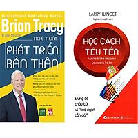 Combo 2 Cuốn Sách Kỹ Năng Cực Hay:  Học Cách Tiêu Tiền + Nghệ Thuật Phát Triển Bản Thân