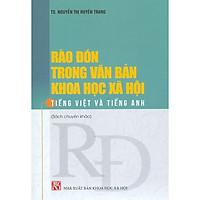 Rào Đón Trong Văn Bản Khoa Học Xã Hội Tiếng Việt Và Tiếng Anh (Sách Chuyên Khảo)