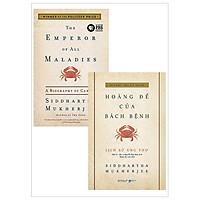 Combo Song Ngữ The Emperor Of All Maladies: A Biography Of Cancer - Lịch Sử Ung Thư - Hoàng Đế Của Bách Bệnh