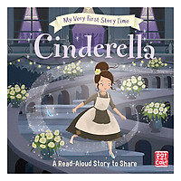 My Very First Story Time: Cinderella: Fairy Tale With Picture Glossary And An Activity - My Very First Story Time