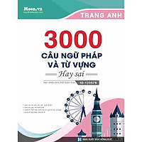 3000 câu Ngữ Pháp và Từ Vựng hay sai – Cô Trang Anh