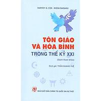 Tôn Giáo Và Hòa Bình Trong Thế Kỷ Xxi (Sách Tham Khảo)