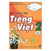 Vở Luyện Tập Tiếng Việt 2 - Tập 2