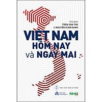 Việt Nam Hôm Nay Và Ngày Mai