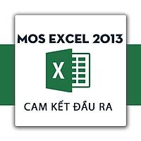 Khóa học ôn thi chứng chỉ MOS Excel 2013 Cam Kết Đầu Ra - TinhocPST