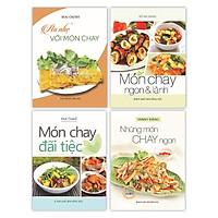 Sách - Ăn Nhẹ Với Món Chay - Những Món Chay Ngon - Món Chay Đãi Tiệc - Món Chay Ngon Và Lành (Bộ 4 Cuốn)