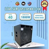 Loa sub điện Q8 + Bass 40 - Hàng chính hãng Weeworld