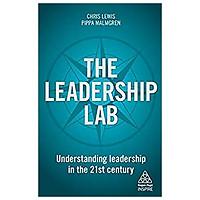 The Leadership Lab: Understanding Leadership in the 21st Century