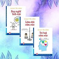 Bộ sách 50 Quy tắc vàng – Kỹ năng thiết lập lối sống tích cực thông qua kiểm soát cảm xúc ( Trọn bộ 3 cuốn) – Suy nghĩ tích cực, Làm chủ cảm xúc, Trí tuệ cảm xúc