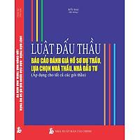 Sách Luật Đấu Thầu Báo Cáo Đánh Giá Hồ Sơ Dự Thầu, Lựa Chọn Nhà Thầu, Nhà Đầu Tư