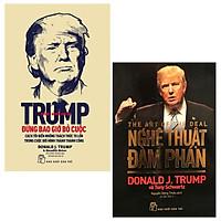 Combo D.Trump. Nghệ Thuật Đàm Phán và D. Trump - Đừng Bao Giờ Bỏ Cuộc