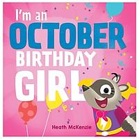 I'm An October Birthday Girl
