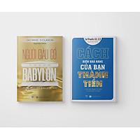 Combo Người Giàu Có Thành Babylon + Cách Biến Khả Năng Của Bạn Thành Tiền