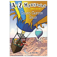 A To Z Mysteries Super Edition #11: Grand Canyon Grab