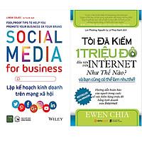 Combo 2 Cuốn Sách:  Tôi Đã Kiếm 1 Triệu Đô Đầu Tiên Trên Internet Như Thế Nào Và Bạn Cũng Có Thể Làm Được Như Thế + Social Media For Business - Lập Kế Hoạch Kinh Doanh Trên Mạng Xã Hội