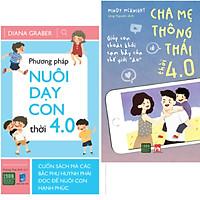 COMBO SÁCH GIÁO DỤC TRẺ DÀNH CHO BẬC CHA MẸ: Phương pháp nuôi dạy con thời 4.0 và Cha mẹ thông thái thời 4.0