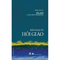Dẫn Luận Về Hồi Giáo (Tái Bản 2020)