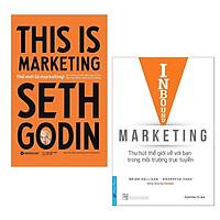 Combo Nâng Cao Kĩ Năng Marketing Cho Người Kinh Doanh: Inbound Marketing - Thu Hút Thế Giới Về Bạn Trong Môi Trường Trực Tuyến + Thế Mới Là Marketing (This Is Marketing)
