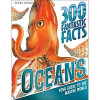 300 Fantastic Facts - Oceans