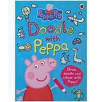 Peppa Pig: Doodle with Peppa (Draw , Doodle and Colour with Peppa)