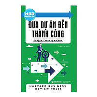 Tủ Sách Hay Dành Cho Doanh Nhân: HBR Guide To - Đưa Dự Án Đến Thành Công; Tặng Kèm BookMark