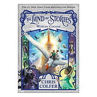 The Land of Stories Series #6: Worlds Collide