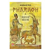 Pharaoh - 2 - Hoàng Đế Băng Hà