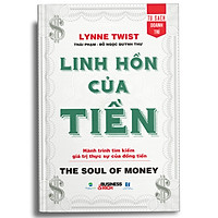 Linh Hồn Của Tiền - The Soul Of Money