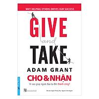 GIVE And TAKE - Cho & Nhận (Tái Bản)