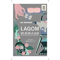 Sách - LAGOM – Biết đủ mới là Tự do (tặng kèm bookmark)