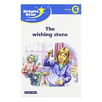 Bright Star: Reader 6: The Wishing Stone