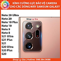 Kính cường lực bảo vệ camera cho Note 20 / Note 10 Plus / Note 9 / Note 8 / S21 / S20