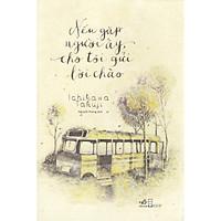 Cuốn sách tình yêu để lại ấn tượng sâu sắc trong tâm trí độc giả: Nếu gặp người ấy cho tôi gửi lời chào (TB)