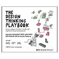 Sách - The Design Thinking Playbook - Thực Hành Tư Duy Thiết Kế - Alpha Books