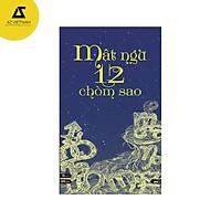 Sách - Mật Ngữ 12 Chòm Sao