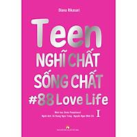Teen Nghĩ Chất Sống Chất Tập 1