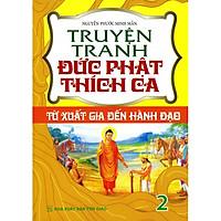 Truyện Tranh Đức Phật Thích Ca Tập 2 (Tái Bản 2020)