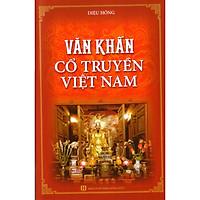 Văn khấn cổ truyền Việt Nam ( chỉnh lý, hiệu đính )