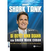 Bí Quyết Kinh Doanh Của Shark Mark Cuban ( tặng kèm bút tạo hình ngộ nghĩnh )