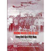 Những người con Xô Viết trong khói lửa Việt Nam