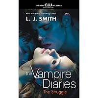 The Vampire Diaries 2: The Struggle