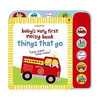 Things That Go: Baby's Very First Noisy Things That Go