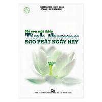 Mở Con Mắt Thiền - Tình Thương Đạo Phật Ngày Nay