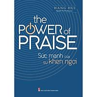 Sách: The Power Of Praise - Sức Mạnh Của Sự Khen Ngợi