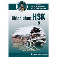 Giáo trình Chinh phục HSK 5 (Bài tập - Đáp án - Giải thích)