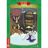 Bộ Truyện Tranh Lịch Sử Việt Nam - Khát Vọng Non Sông: Sơn Tinh - Thủy Tinh