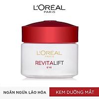 Kem Dưỡng Mắt Săn Chắc & Chống Nhăn L'Oréal Revitalift Double Lifting Eye (15ml)