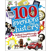 100 Inventions That Made History