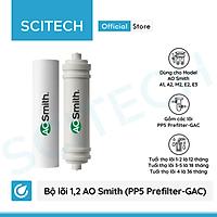Bộ lõi máy lọc nước AO Smith A1/A2/M2 - E2/E3 - AR75-AS1E/AR75-AS2/M1/G1/G2 kèm co nối Scitech cho lõi nối nhanh - Hàng chính hãng
